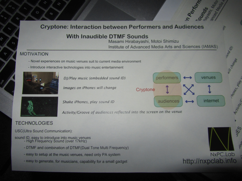 Cryptone: Interaction between Performers and Audiences With Inaudible DTMF Sounds by Masami Hirabayashi (Institute of Advanced Media Arts and Sciences) Motoi Shimizu (Institute of Advanced Media Arts and Sciences)