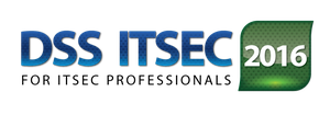 """7th International Annual Conference """"DSS ITSEC 2016"""": CYBER, CONNECTED THINGS AND INSECURITY"""