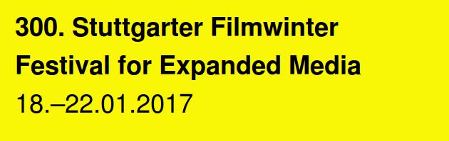 300. Stuttgarter Filmwinter 2017, Festival for Expanded Media, Stuttgart/Germany